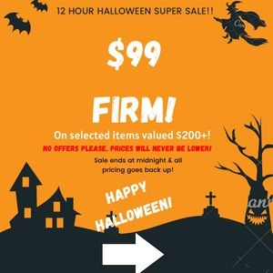 $99 FIRM! Halloween Sale!